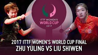 2017 Women's World Cup | Zhu Yuling vs. Liu Shiwen (Final)