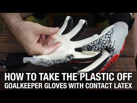 How to take the plastic off of goalkeeper gloves with contact latex