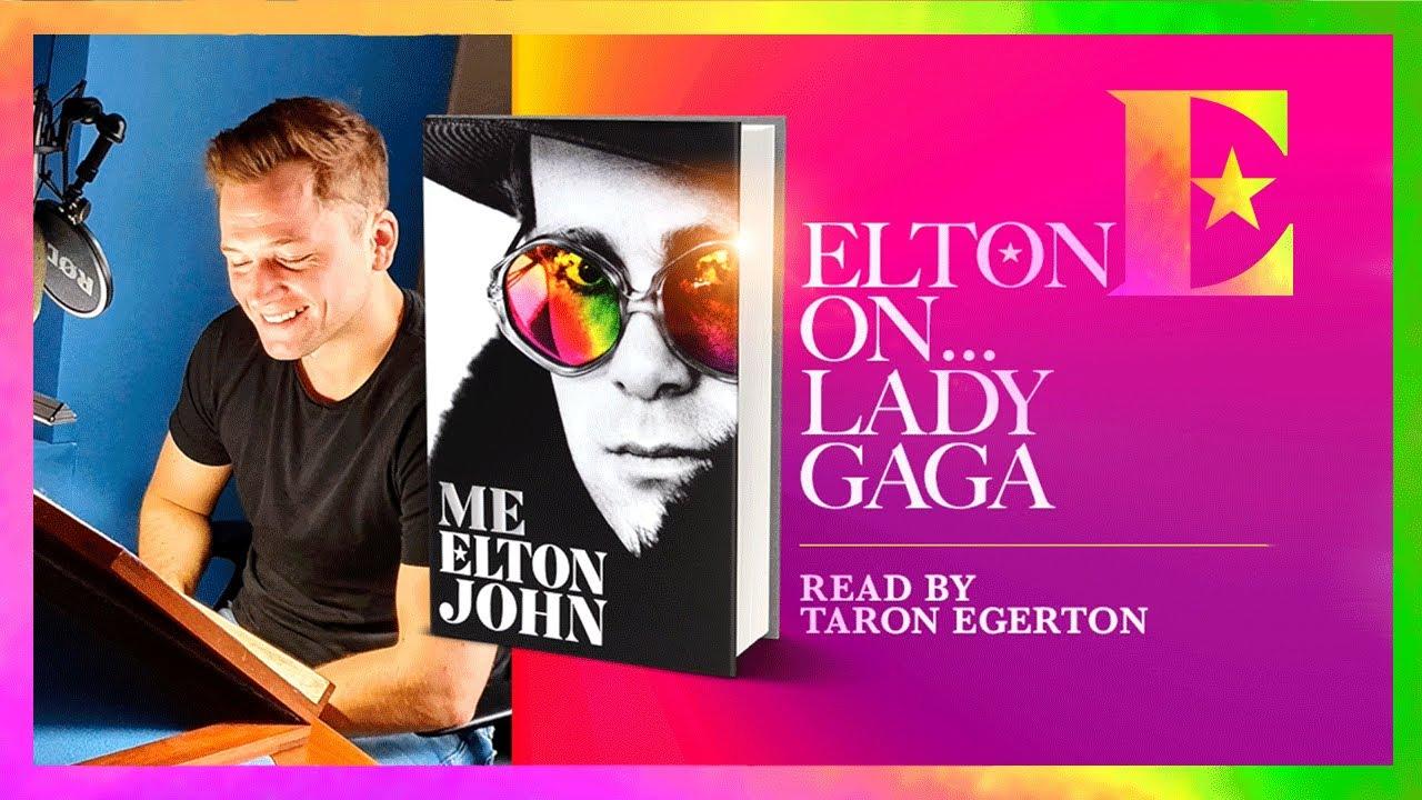 Elton John on Lady Gaga — 'Me' Book Extract