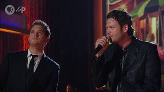 """Michael Bublé and Blake Shelton Sing """"Home"""""""