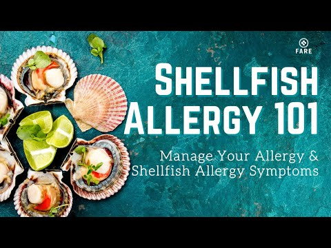 Food Allergy 101: Shellfish Allergy | Shellfish Allergy Symptom