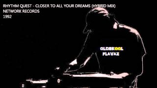 Rhythm Quest - Closer To All Your Dreams (Hybrid Mix)