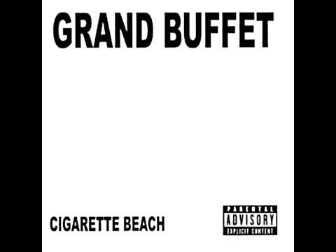 Grand Buffet - Intruder Excluder/Chew on a Rubber! mp3