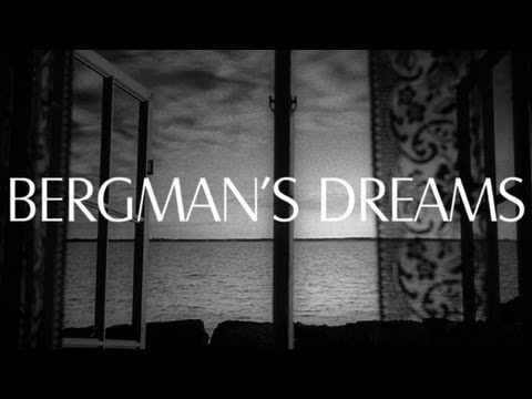 Bergmans Dreams - An Original Video Essay