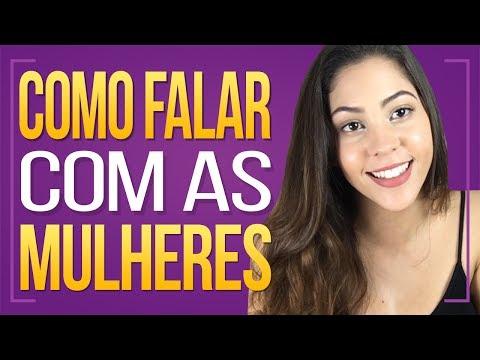 👩 COMO FALAR COM AS MULHERES 👩    Dora Figueiredo