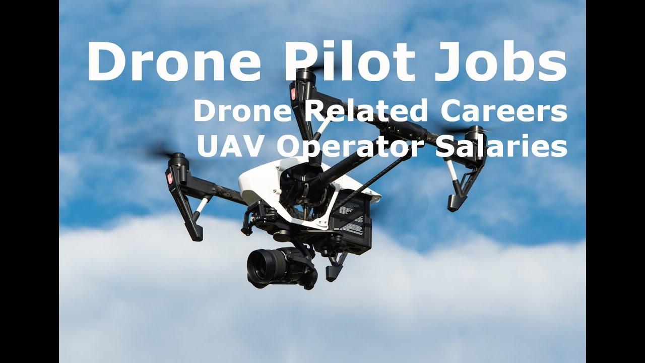 Drone Pilot Jobs  Drone Related Careers  UAV Operator Salaries