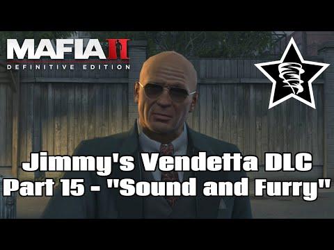 "Mafia II Definitive Edition - Jimmy's Vendetta DLC - Part 15 - ""Sound and Furry"" |"