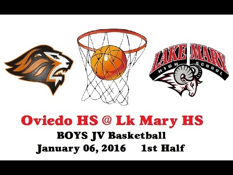 Oviedo HS at Lake Mary HS JV BB 01-06-2016 1st Half