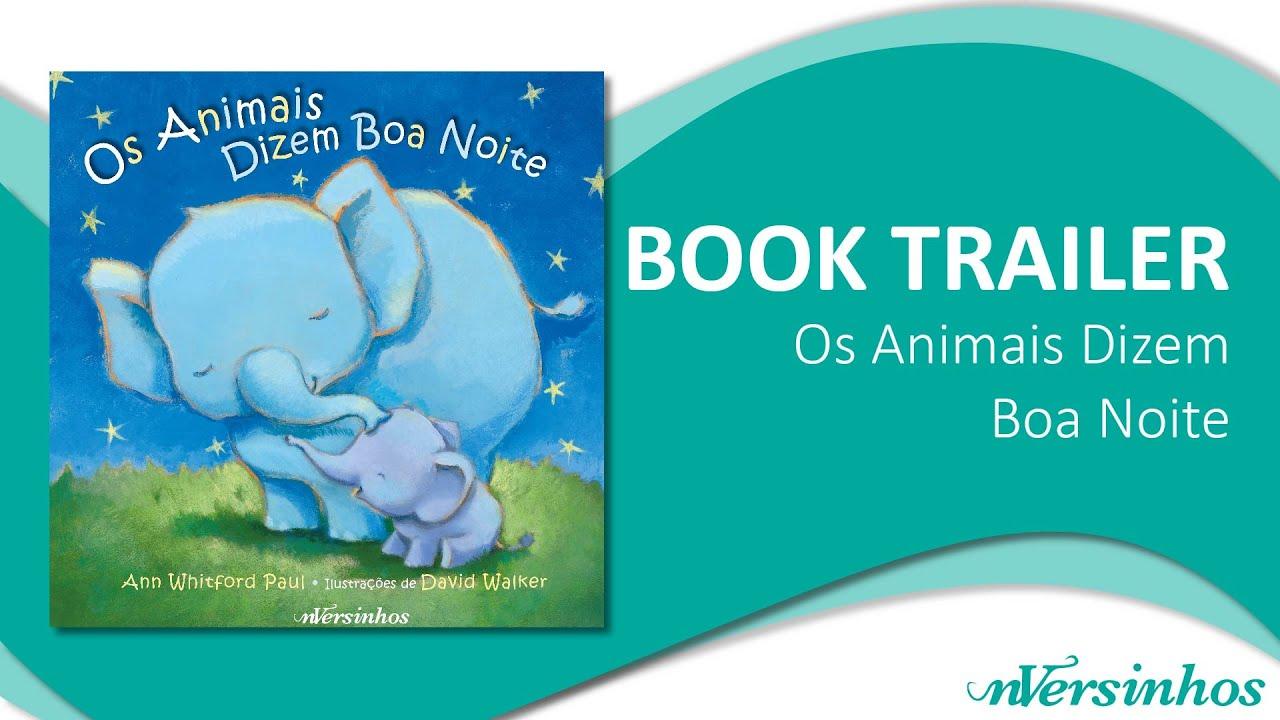 """Book Trailer """"Os Animais Dizem Boa Noite"""""""