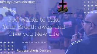 Life Purpose Teaching Live stream - God Wants to Take Your Breath away and Give you New Life