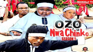 OZO NWA CHINKO (SEASON 1) || WITH ENGLISH SUBTITLE - OZODINMGBA Latest 2020 Nollywood Movie || HD