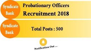 Syndicate Bank PO  Recruitment  2018, 500 Seats
