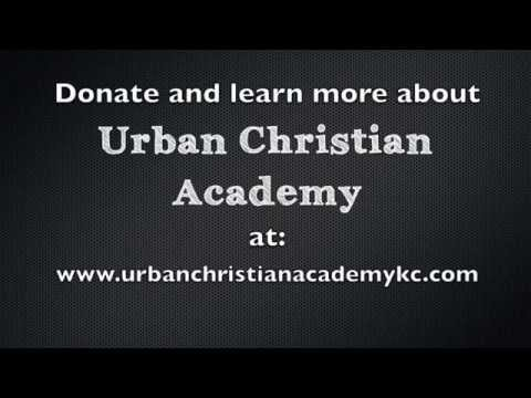 Urban Christian Academy Kansas City
