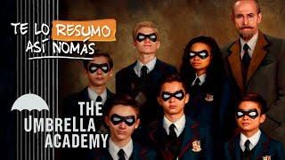 The Umbrella Academy | #TeLoResumoAsiNomas 230