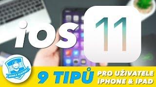 🚀9 TIPŮ A TRIKŮ PRO iPHONE & iPAD UŽIVATELE! (Skryté funkce v novém iOS 11) 🚀