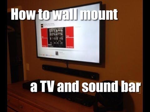 How To Wall Mount A Tv And Sound Bar Youtube