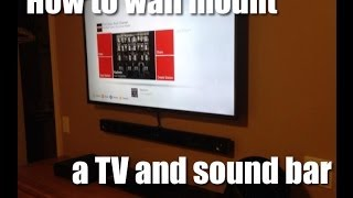 How to wall mount a tv and sound bar