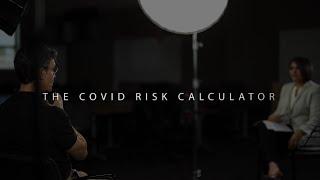 The COVID Risk Calculator