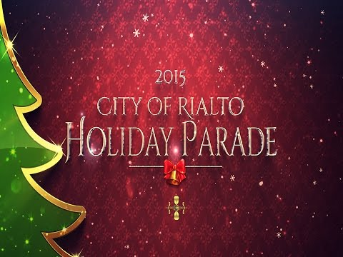 City of Rialto Holiday Parade 2015