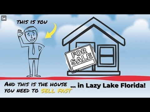 Sell My House Fast Lazy Lake: We Buy Houses in Lazy Lake and South Florida