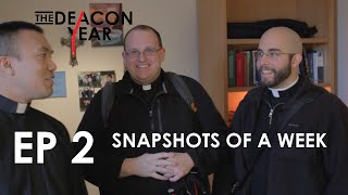 Snapshots of a Week, THE DEACON YEAR, Ep. 2