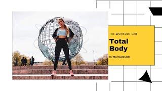 TOTAL BODY: TONIFICA TU CUERPO | ENTRENANDO PARA LA VIDA | THE WORKOUT LAB
