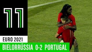 SN Sub-21: Bielorrússia 0 - 2 Portugal