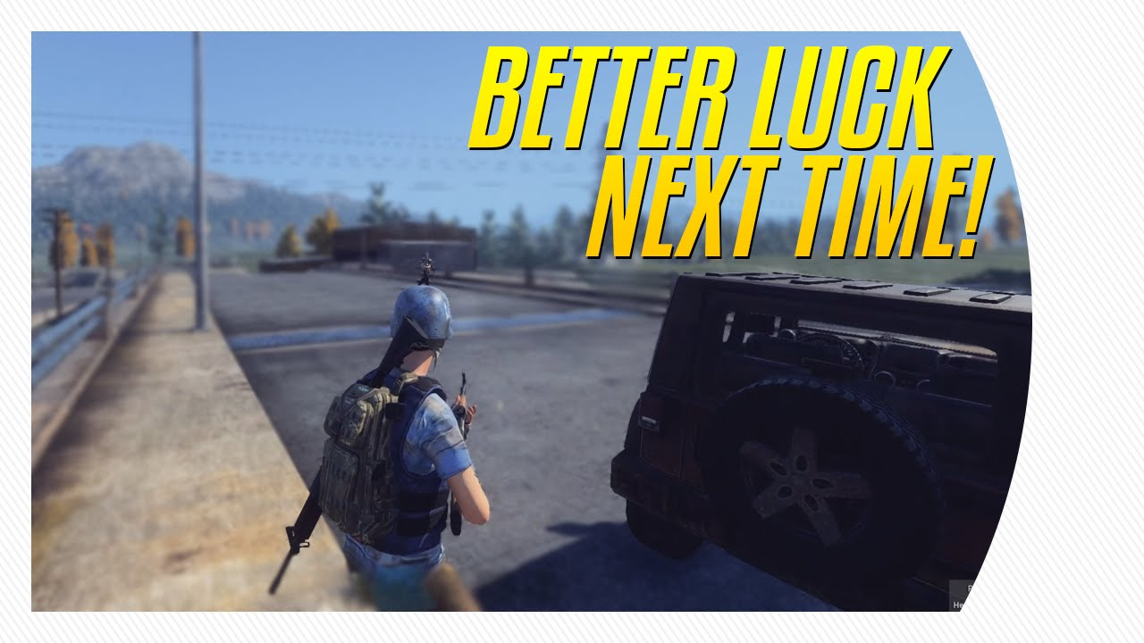 better luck next time h1z1 funny moment youtube