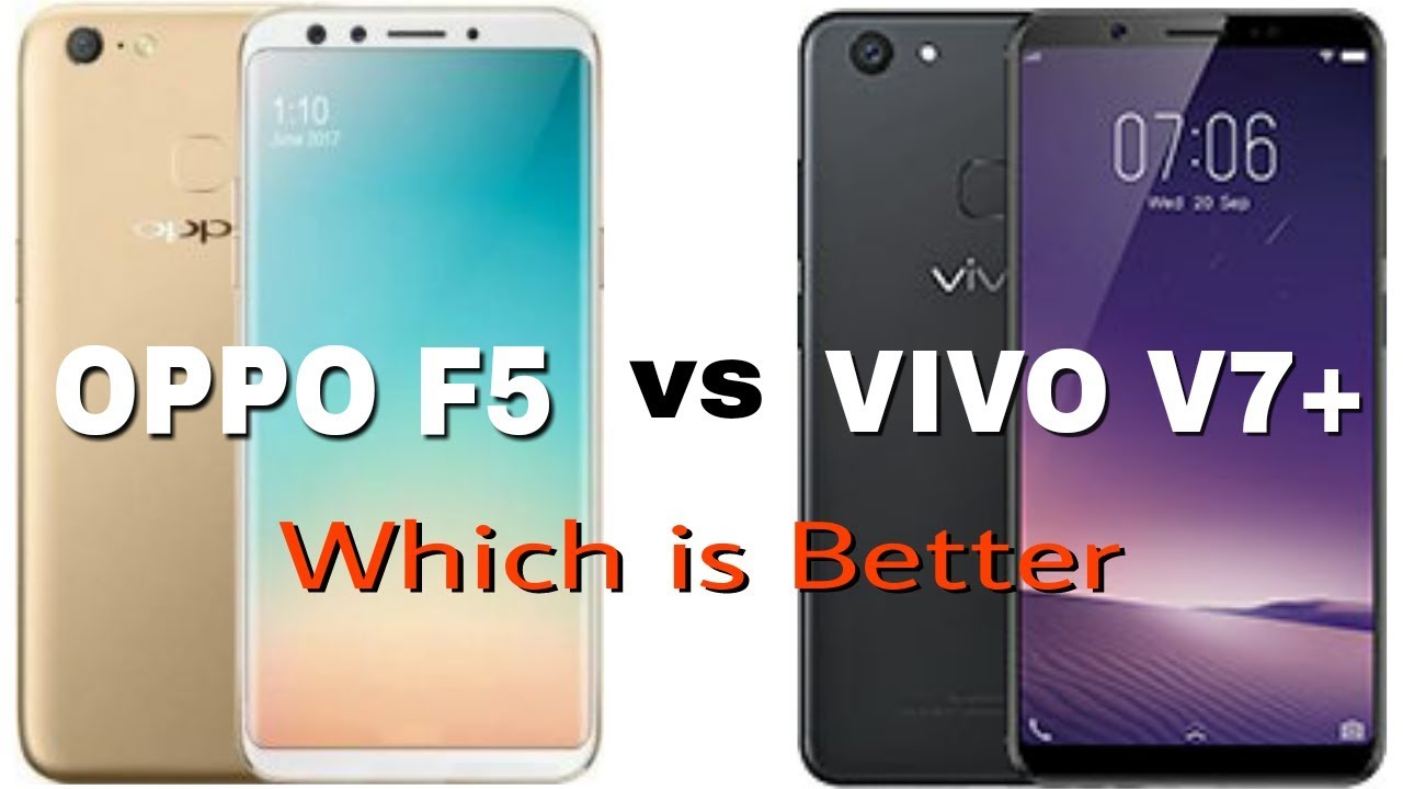 oppo f5 vs vivo v7 full features in details price