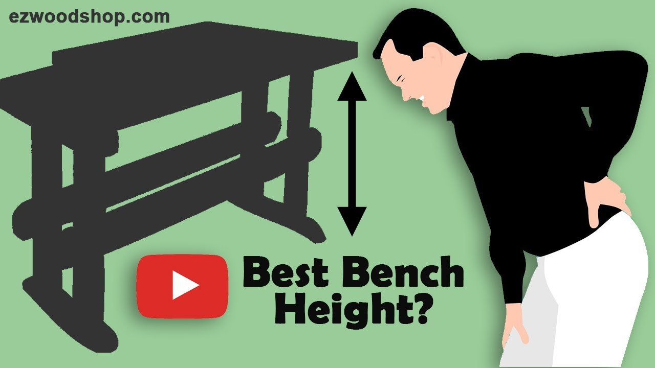 How To Chose Your Workbench Height Youtube