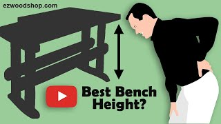 Work Bench Height