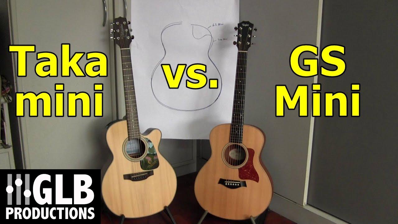 takamine taka mini vs taylor gs mini youtube