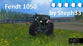 Review Fendt 1050 by Steph33 #FS15