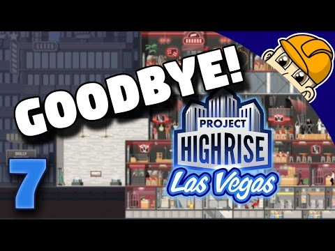 Project Highrise Las Vegas - Ep. 7 - Kicking Out Our Medium