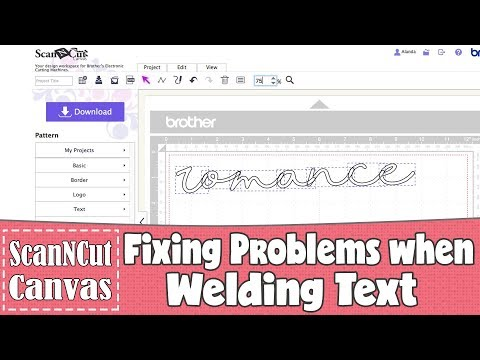 Brother Scan N Cut Tutorial: Fixing Problems When Welding Text In ScanNCut Canvas