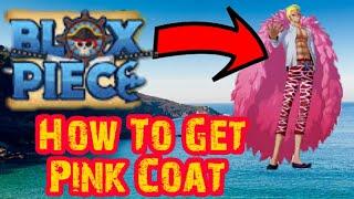 How To Get Pink Coat - Blox Piece (Roblox)