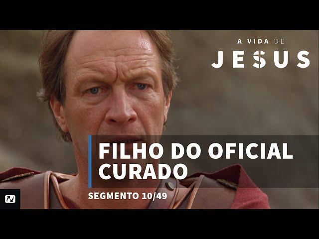 Filho do oficial curado   João 4:42-54   A vida de Jesus   Portugues   10/49