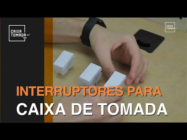 Tipos de Interruptores para Caixa de Tomada