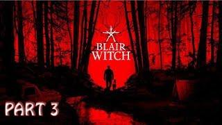 BLAIR WITCH - Gameplay Walkthrough Full Game - Part 3