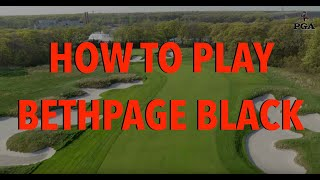 How to play Bethpage Black: An 18-hole aerial tour & guide
