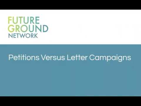 1. Petitions vs Letter Campaigns