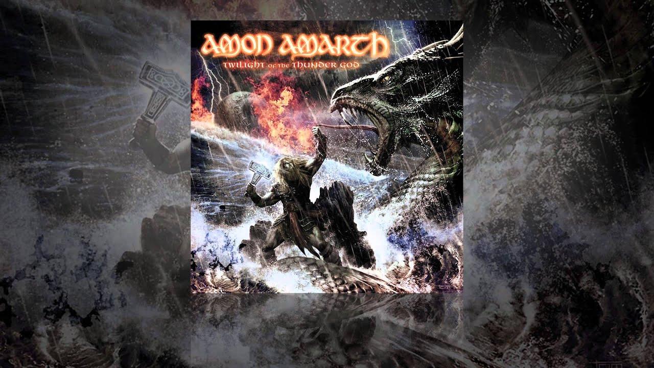 Amon Amarth Twilight Of The Thunder God Youtube