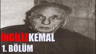 İngiliz Kemal Belgeseli 1. Bölüm