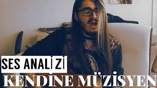 Kendine Müzisyen Ses Analizi