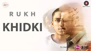 Khidki | Rukh | Amit Trivedi | Mohan Kannan | Drishyam Play