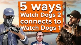 5 ways Watch Dogs 2 connects to Watch Dogs 1