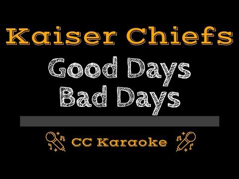 Kaiser Chiefs   Good Days Bad Days CC Karaoke Instrumental