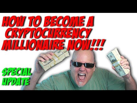 How To Become A Cryptocurrency Millionaire in 2017 - Update