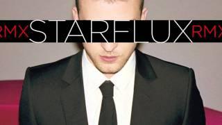 Justin Timberlake - What Goes Around Comes Around (Starflux Remix)