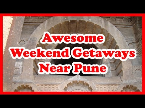 5 Awesome Weekend Getaways Near Pune | India Travel Guide